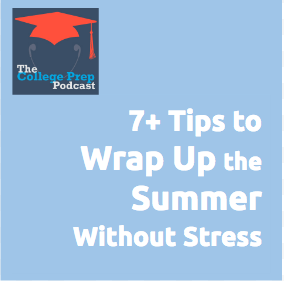 Tips to wrap up the summer without stress