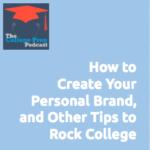 Megan | Gretchen Wegner | Brian Robben | Personal Brand | college | students | career