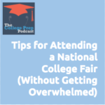 National College Fair, Gretchen Wegner, Megan Dorsey, Student, High School, Parent,