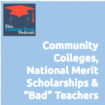 Community Colleges, Community College, Gretchen Wegner, Megan Dorsey, National Merit Scholarships, Bad Teachers, Bad Teacher, Help, Q&A, University, Universities