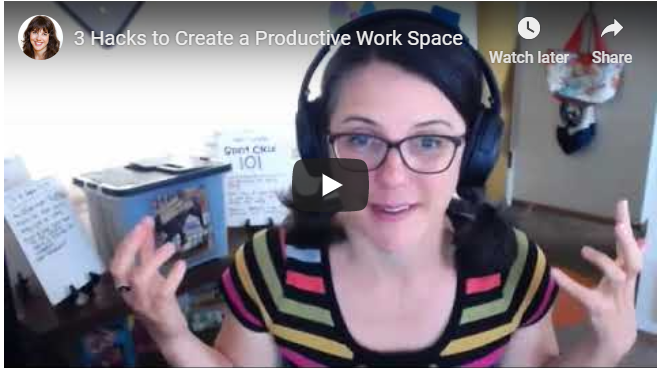 3 Hacks to Create a Productive Work Space