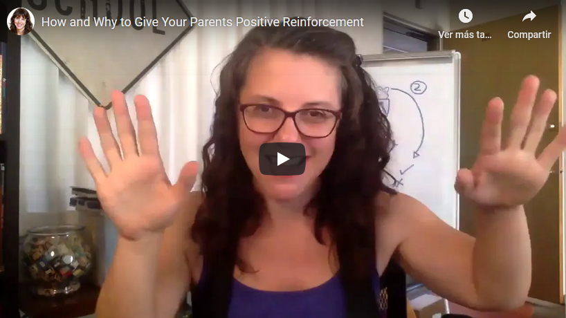 How and Why to Give Your Parents Positive Reinforcement